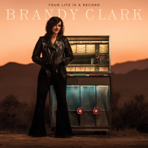 Brandy Clark - Can We Be Strangers