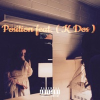 Position (feat. K Dos) - Single Mp3 Download