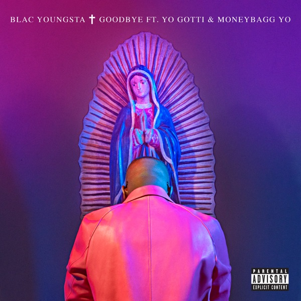 Goodbye (feat. Yo Gotti & Moneybagg Yo) - Single