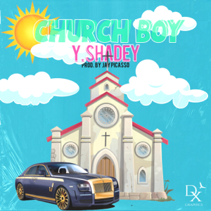 Y Shadey - Church Boy