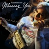 Missing You Single