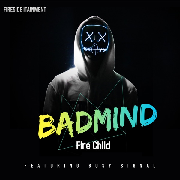 Badmind (feat. Busy Signal) - Single