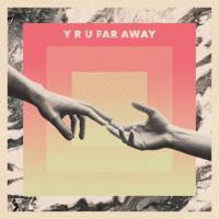 y r u far away (feat. MARIENBAD)-Jon Lemmon