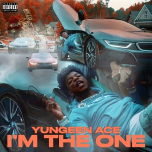 Yungeen Ace - I'm the One