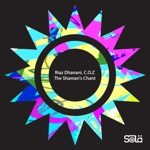 Riaz Dhanani & C.O.Z - The Shaman's Chant (Extended Mix)