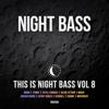 Various Artists - This Is Night Bass: Vol. 8