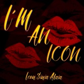 Icon Sinia Alaia - I'M AN ICON (feat. B. Ames)