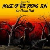 House of the Rising Sun (feat. Paloma Rush) artwork