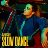 AJ Mitchell - Slow Dance feat Ava Max Song Lyrics