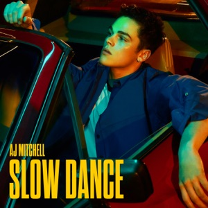 AJ Mitchell - Slow Dance feat. Ava Max