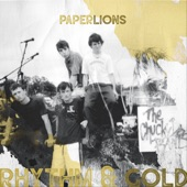 Paper Lions - Rhythm & Gold