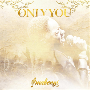 Mabongi - Only You (Live)