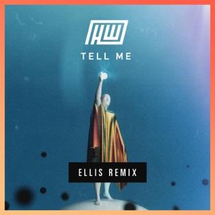 Ellis - Tell Me (Ellis Remix)