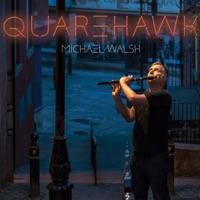 Quarehawk by Michael Walsh on Apple Music