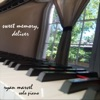 Sweet Memory, Deliver - Single