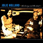 Jolie Holland - You Painted Yourself In