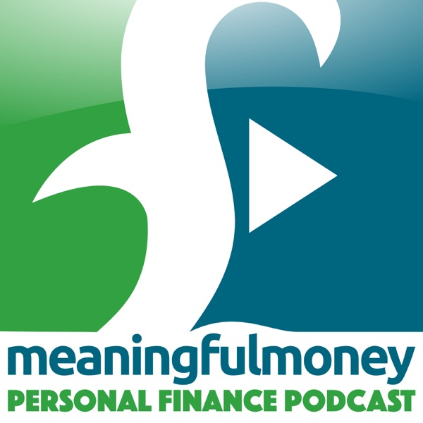 The Meaningful Money Podcast