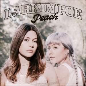 Larkin Poe - Black Betty
