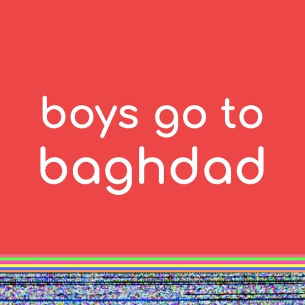 boys go to baghdad