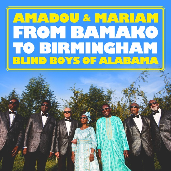 From Bamako to Birmingham - Single