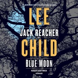 Blue Moon: A Jack Reacher Novel (Unabridged) - Lee Child mp3 download