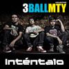 3BallMTY - Inténtalo (feat. América Sierra & El Bebeto) ilustración