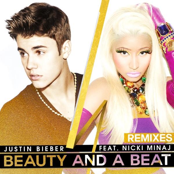 Beauty and a Beat (Remixes) [feat. Nicki Minaj]
