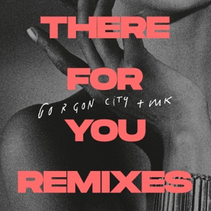There for You (Remixes) - Single