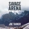 Joe Tasker - Savage Arena (Unabridged)  artwork