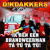Dikdakkers - Ik Ben Een Brandweerman Tá Tú Tá Tú artwork
