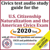 Immigration Consult - Civics Test Audio Study Guide for the U.S. Citizenship Naturalization and the American Civics Exam: With All 100 Official Questions and Answers from USCIS (Unabridged)  artwork