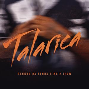 Rennan da Penha & Mc 2Jhow - Talarica (Ao Vivo)