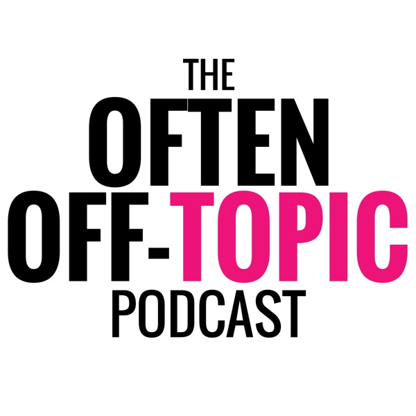 The Often Off-Topic Podcast