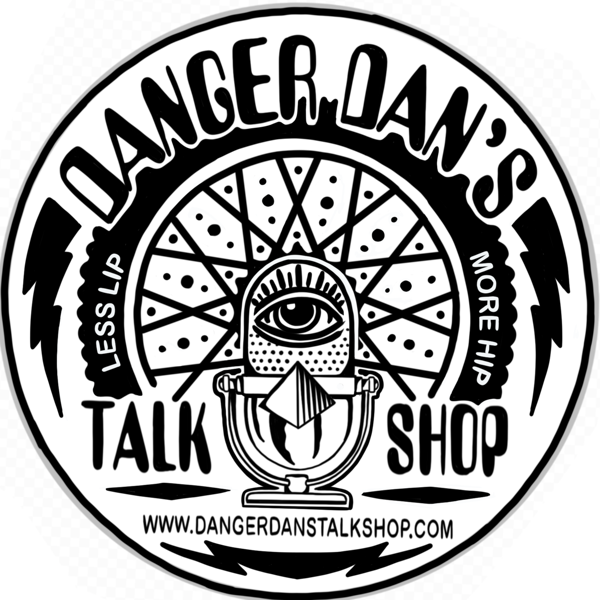 Danger Dans Talk Shop On Apple Podcasts