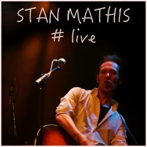 Stan Mathis - # Live