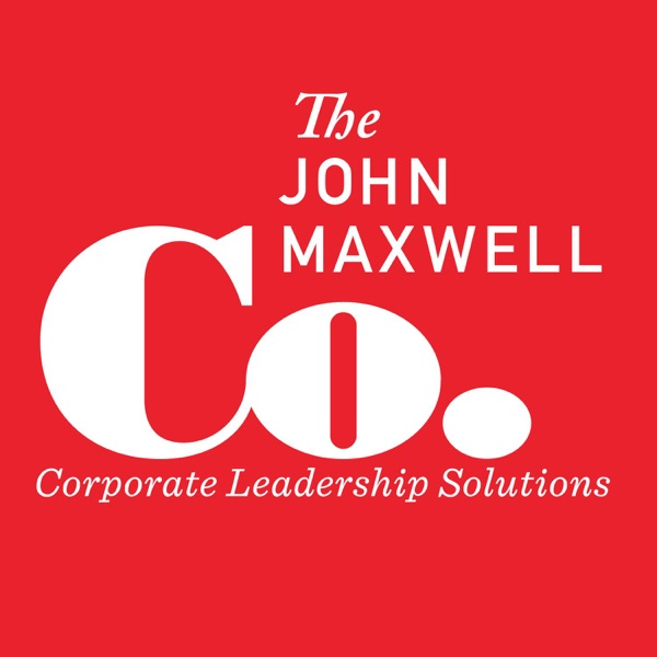 John Maxwell Company Executive Leadership Podcast