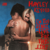 Hayley Kiyoko - I'm Too Sensitive For This S**t - EP artwork