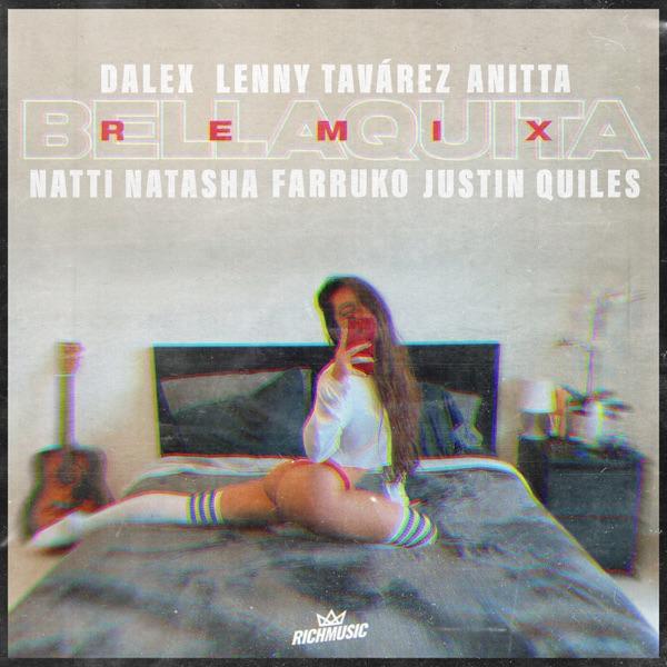 Bellaquita (Remix) [feat. Natti Natasha, Farruko & Justin Quiles] - Single
