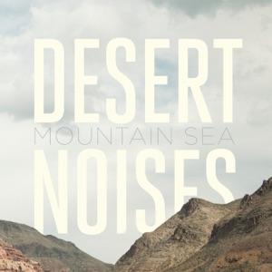 Desert Noises - Your Wolf