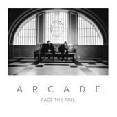 Arcade - Face the Fall