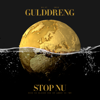 Gulddreng - Stop Nu artwork