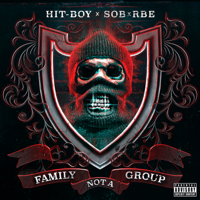 Hit-Boy & SOB X RBE - Family Not a Group artwork