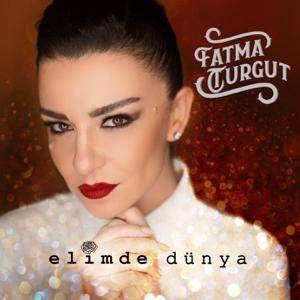 Fatma Turgut - Elimde Dünya