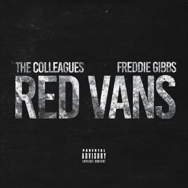 Red Vans (feat. Freddie Gibbs) - Single