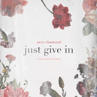 Just Give In - Single - Sara Diamond