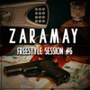 Freestyle Session #6 by ZARAMAY iTunes Track 1