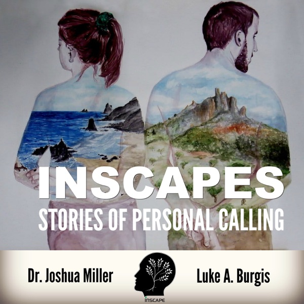 Inscapes: Stories of Personal Calling