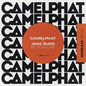 CamelPhat & Jake Bugg - Be Someone (Skream Remix)