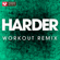 Harder (Extended Workout Remix) - Power Music Workout