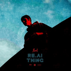 Ruel - Real Thing